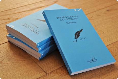 """IX Edizione del Premio Letterario Nazionale """"Città di Colonna La Tridacna""""/GIULIO PERRONE EDITORE ed. 2012"""